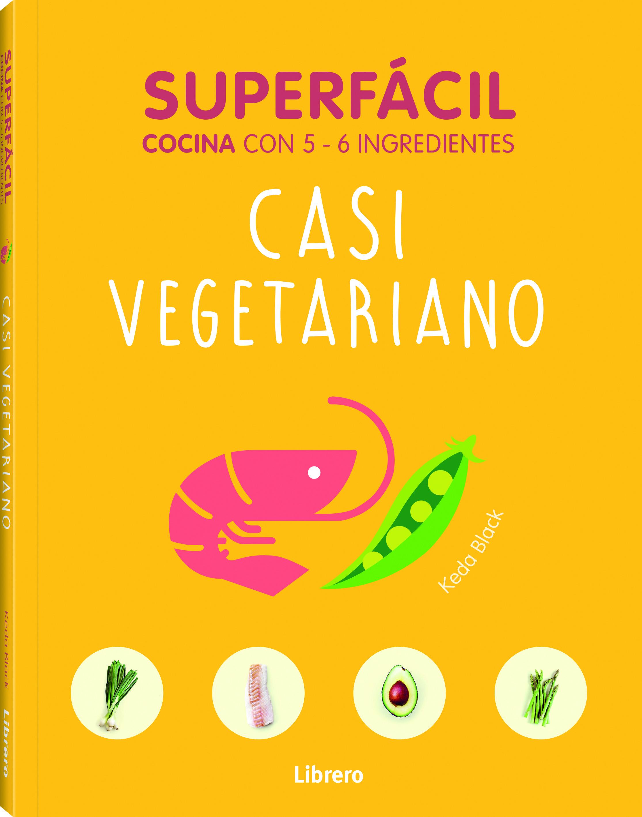 Superfacil. Casi Vegetariano - Vv.aa.