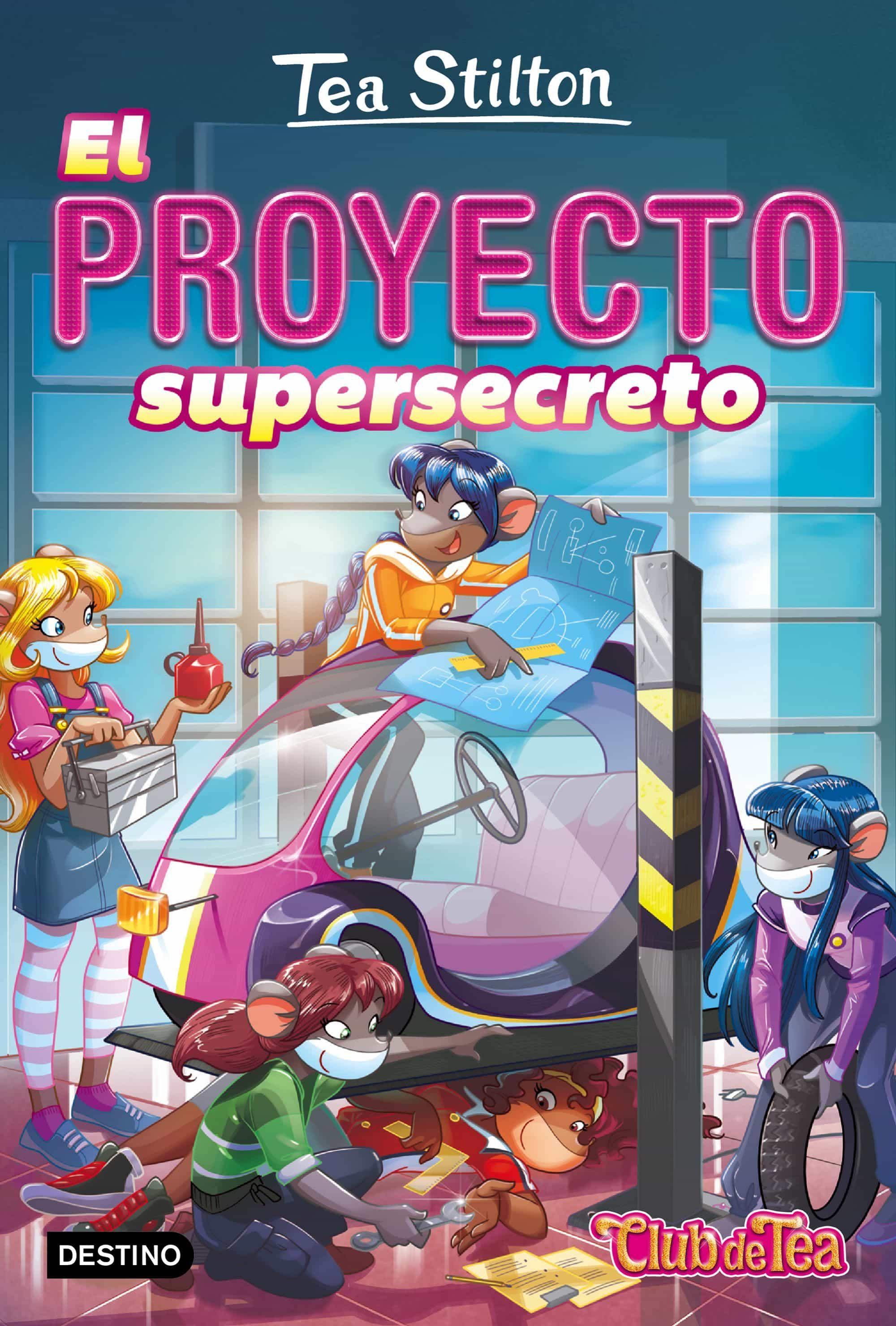 Vida En Ratford 5: El Proyecto Supersecreto - Stilton Tea