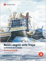 Naves Negras Ante Troya. La Historia De La Iliada (clasicos Adapt Ados - Sutcliff Rosemary