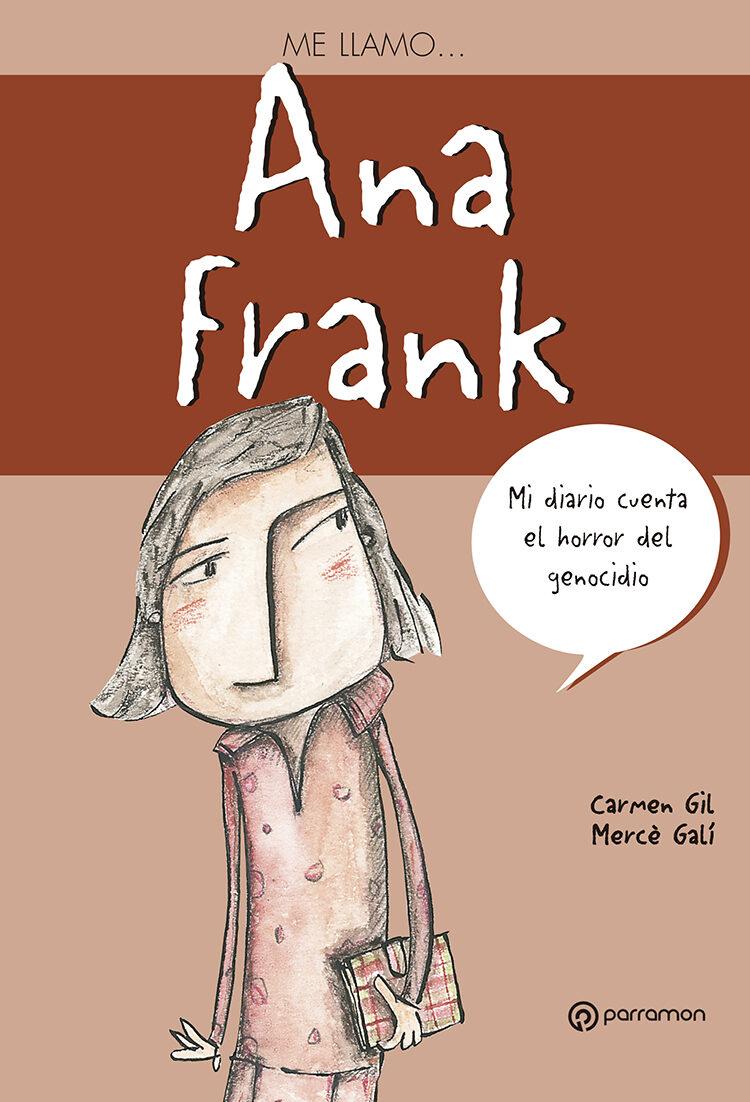 Ana Frank Me Llamo - Gil Carmen
