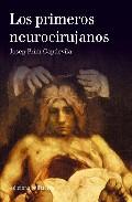 Los Primeros Neurocirujanos - Prim Capdevila Josep