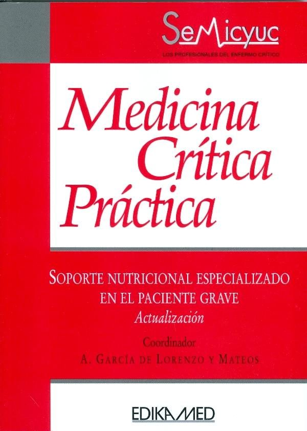 Soporte Nutricional Especializado En El Paciente Grave - Garcia De Lorenzo Mateos Abelardo