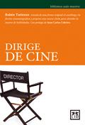 Dirige De Cine (2ª Ed) - Turienzo Ruben