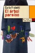 El Arbol Del Paraiso - Frabetti Carlo
