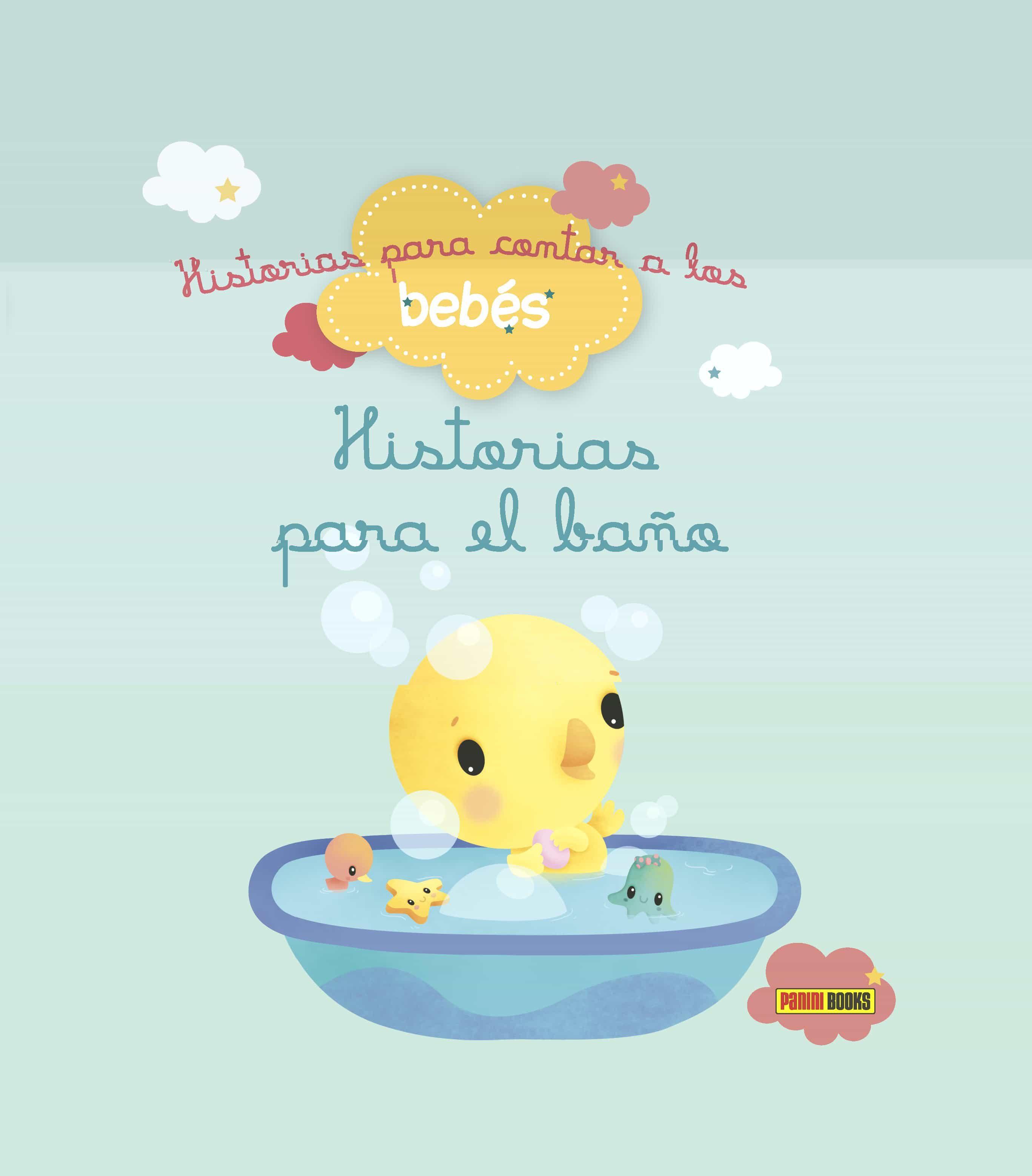 Historias Para Contar A Los Bebés : El Baño - Biondi Ghislaine