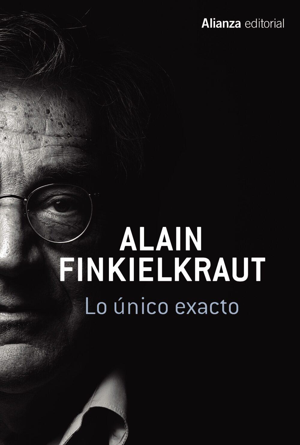 Lo Único Exacto - Finkielkraut Alain