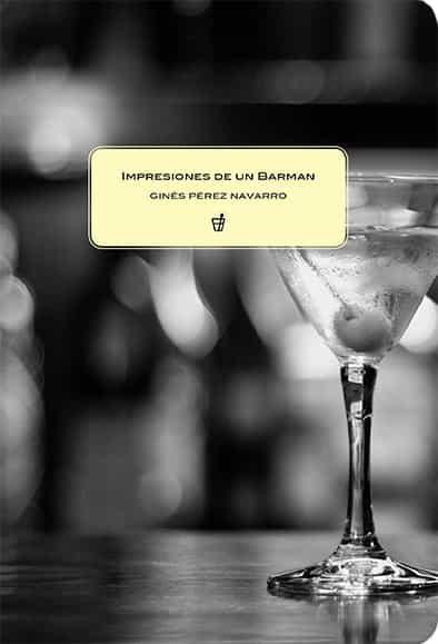 Impresiones De Un Barman - Perez Gines