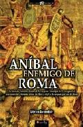 Anibal Enemigo De Roma - Glasman Gabriel