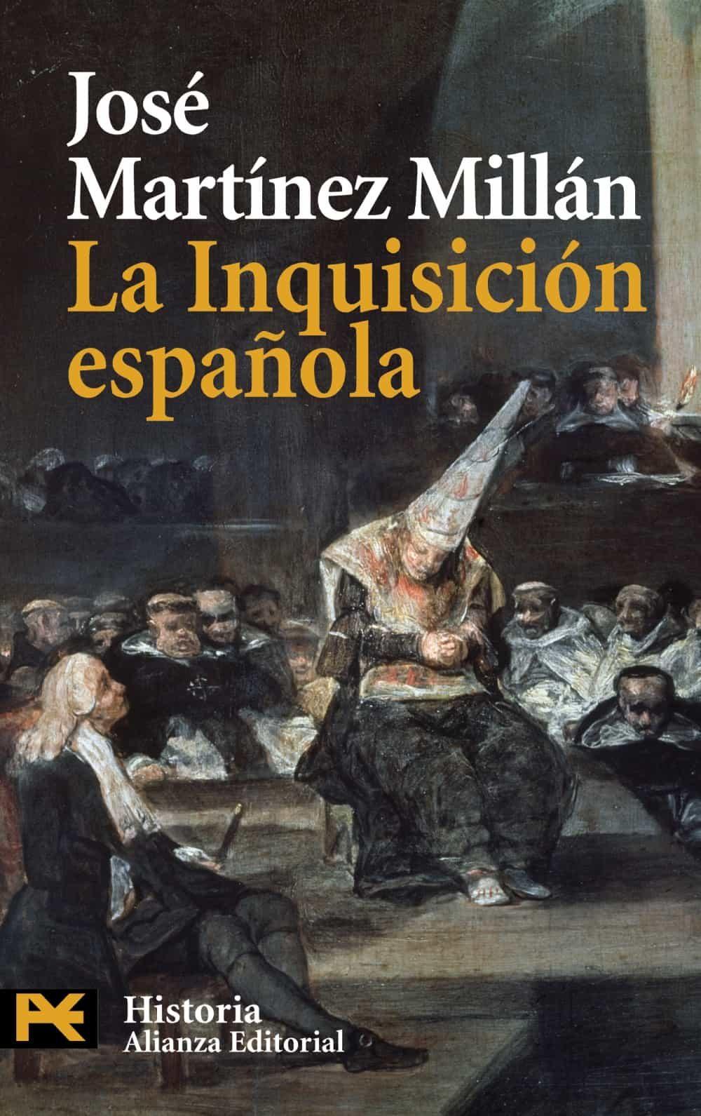 La Inquisicion Española - Martinez Millan Jose