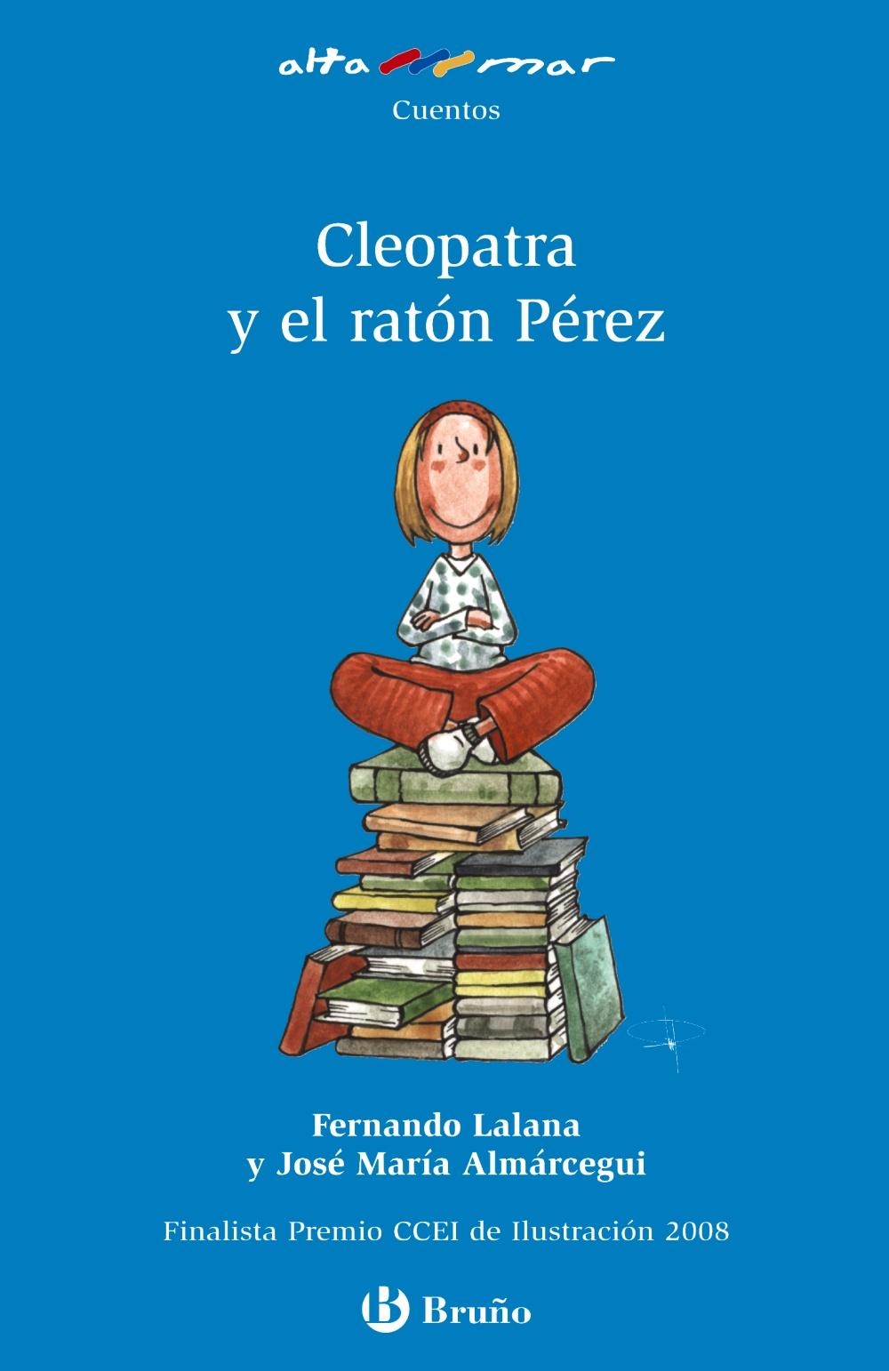 Cleopatra Y El Raton Perez (altamar) - Lalana Fernando