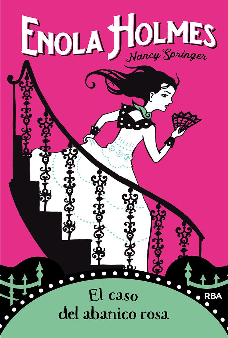 Enola Holmes 4: El Caso Del Abanico Rosa - Springer Nancy