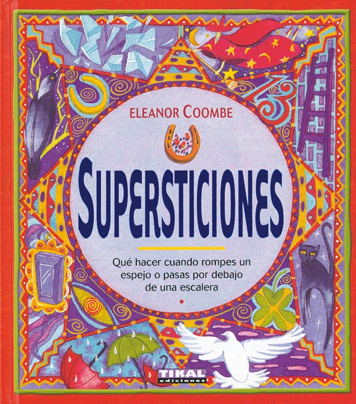 Supersticiones: Que Hacer Cuando Rompes Une Spejo O Pasas Por Deb Ajo - Coombe Eleanor
