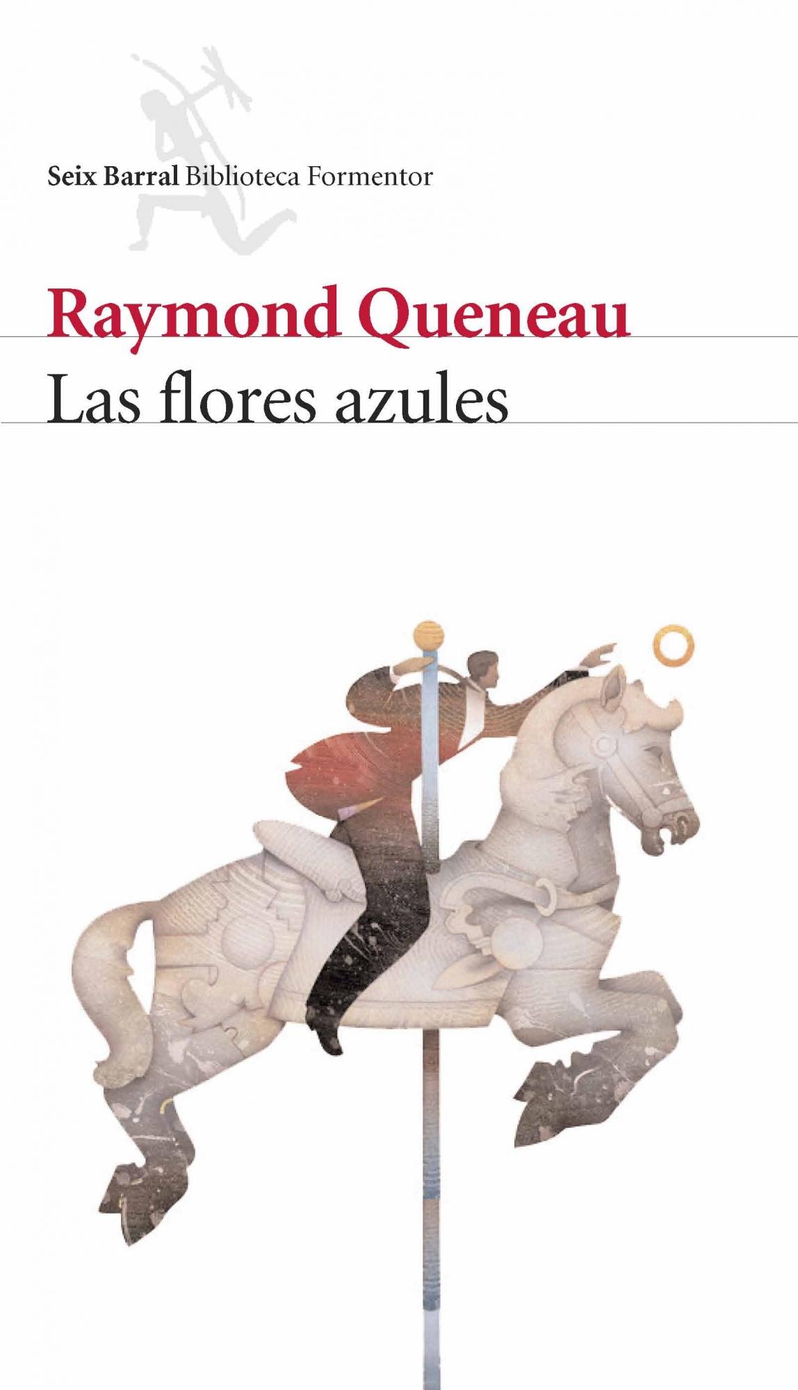 Las Flores Azules - Queneau Raymond