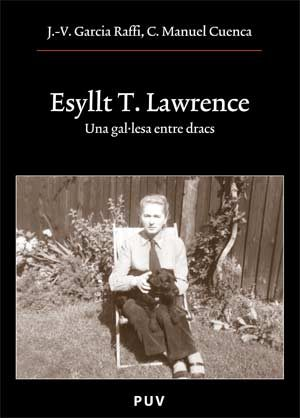 Esyllt T. Lawrence. Una Galesa Entre Dracs - Garcia Raffi Jose Vicente