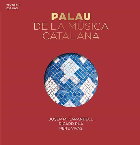El Palau De La Musica Catalana (serie 4) (castellano) - Vv.aa.