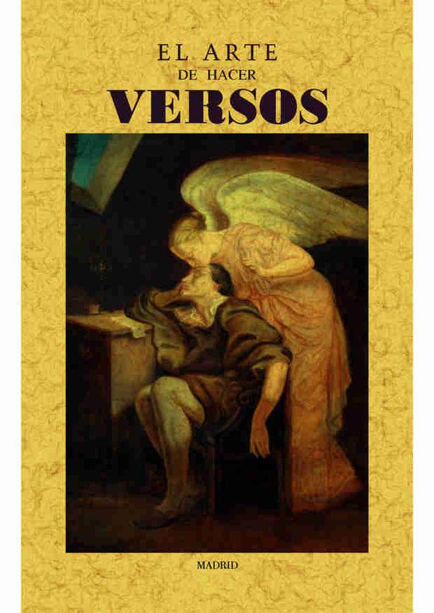 El Arte De Hacer Versos (ed. Facsimil) - Desconocido