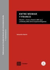 Entre Weimar Y Franco: Eduardo L. Llorens Y Clariana (1886-1943) Y El - Martin Sebastian