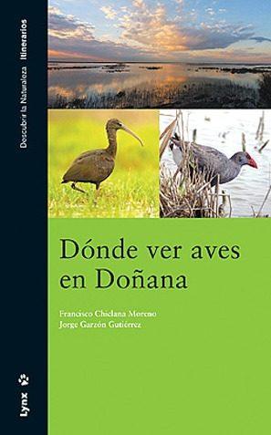 Donde Ver Aves En Doñana - Chiclana Francisco