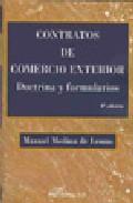 Contratos De Comercio Exterior. Doctrina Y Formularios(3ª Edicion ) - Medina De Lemus Manuel