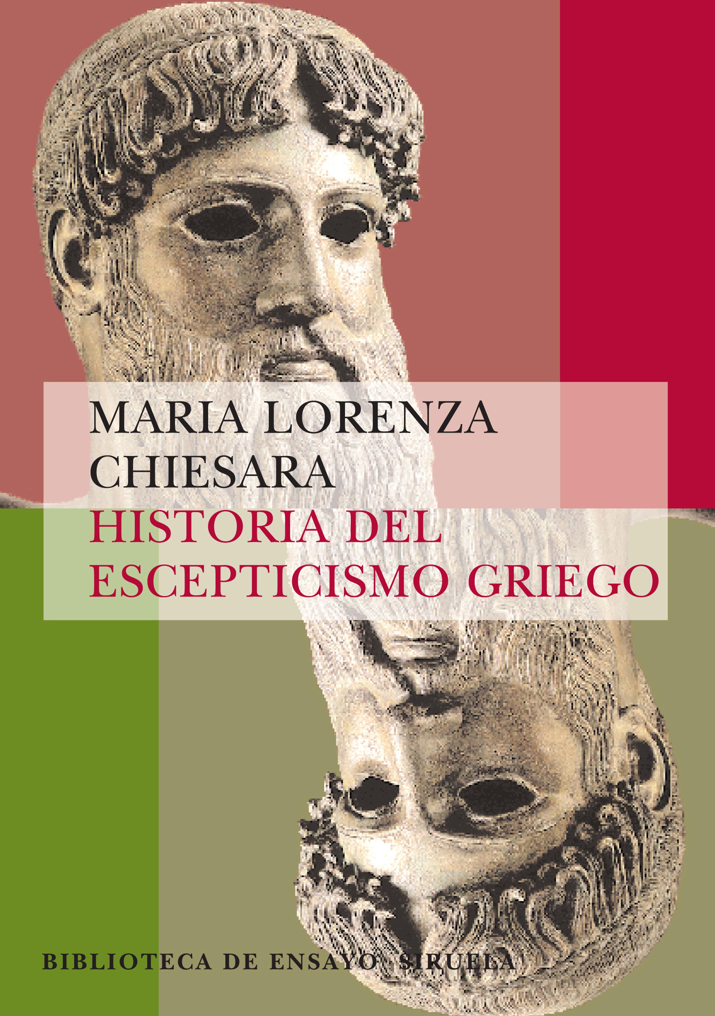 Historia Del Escepticismo Griego - Chiesara Maria Lorenza