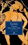 I Persiani-i Sette Contro Tebe - Eschilo