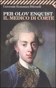 Il Medico Di Corte (1909). - Enquist Per Olov