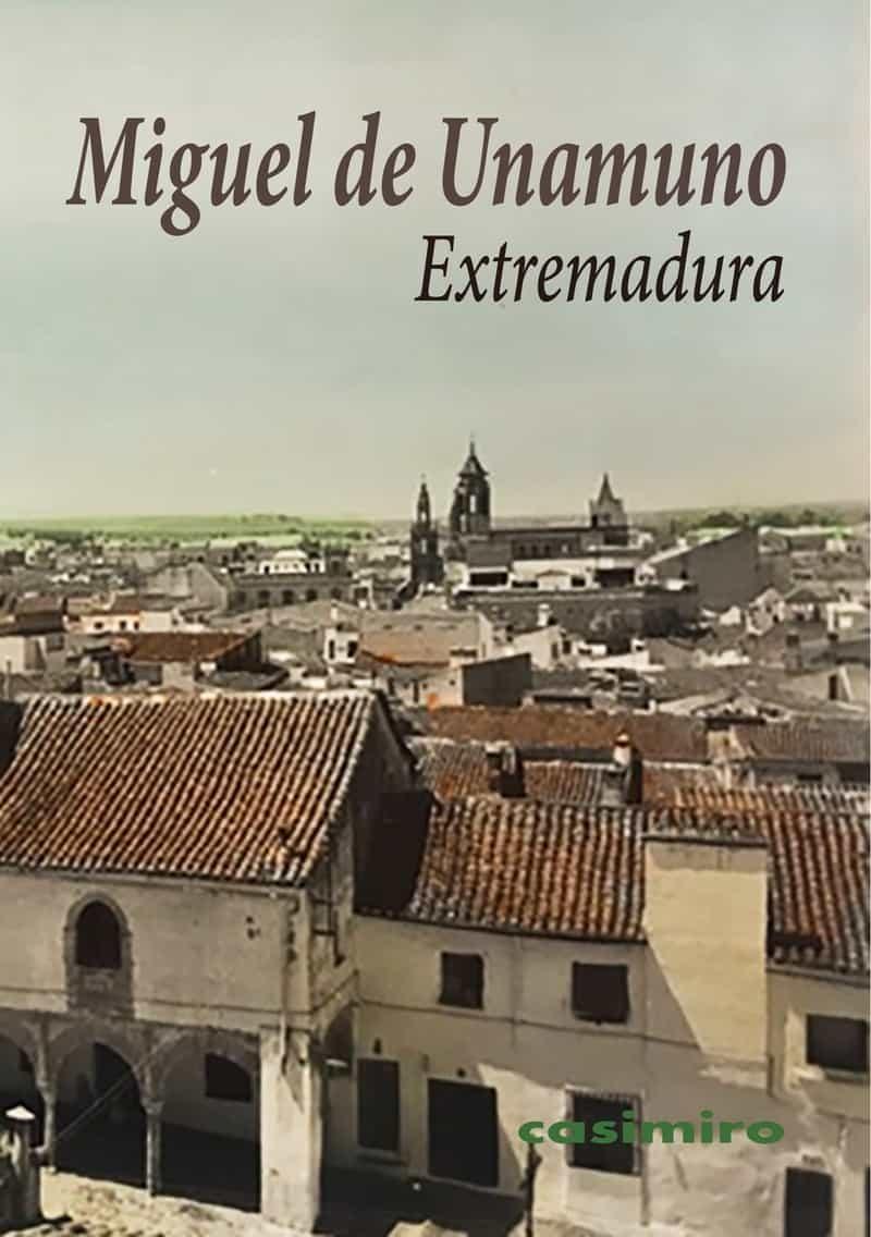 Extremadura - Unamuno Miguel De