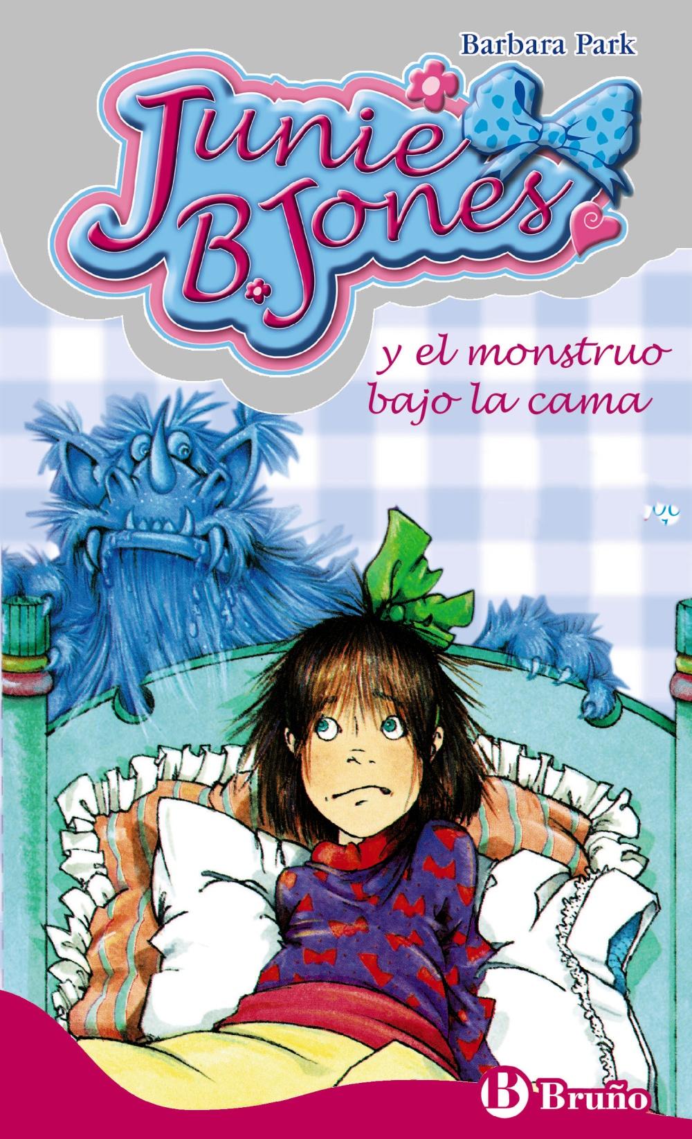 Junie B. Jones Y El Monstruo Bajo La Cama - Park Barbara