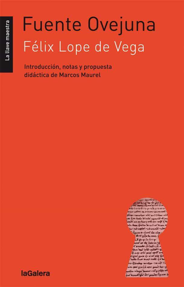 Fuente Ovejuna - Vega Carpio Felix Lope De