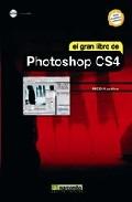 El Gran Libro De Photoshop Cs4 (incluye Cd) - Vv.aa.