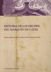 Historia De Los Hechos Del Marques De Cadiz - Carriazo Rubio Juan Luis (ed.)