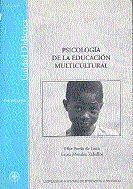 Psicologia De La Educacion Multicultural: Unidad Didactica (49514 Ud01 - Vv.aa.