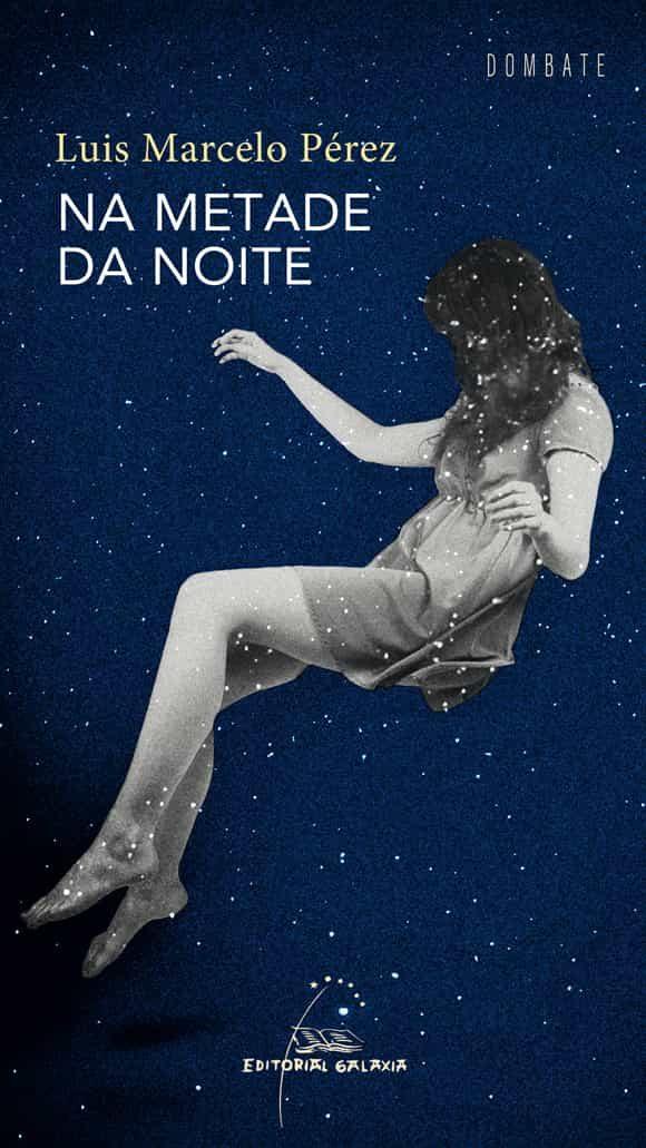 Na Metade Da Noite - Perez Luis Marcelo
