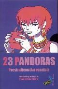 23 Pandoras: Poesia Alternativa Española - Vv.aa.