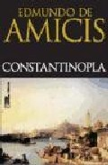 Constantinopla - Amicis Edmondo De