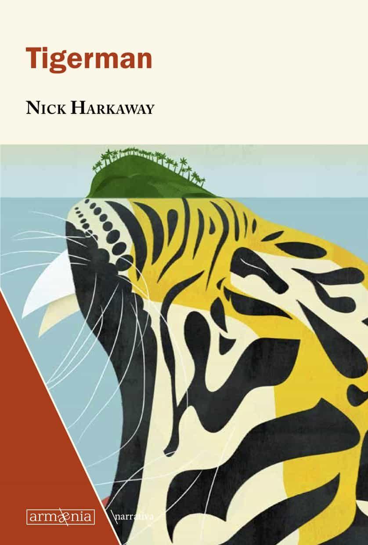 Tigerman - Harkaway Nick
