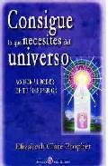 Consigue Lo Que Necesites Del Universo - Prophet Elizabeth Clare