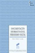 Documentacion Informativa En El Periodismo Digital - Rubio Lacoba Maria