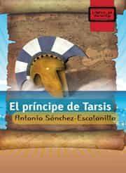 El Principe De Tarsis (libros De Mochila) - Sanchez-escalonilla Antonio