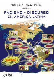 Racismo Y Discurso En America Latina - Van Dijck Teun A.