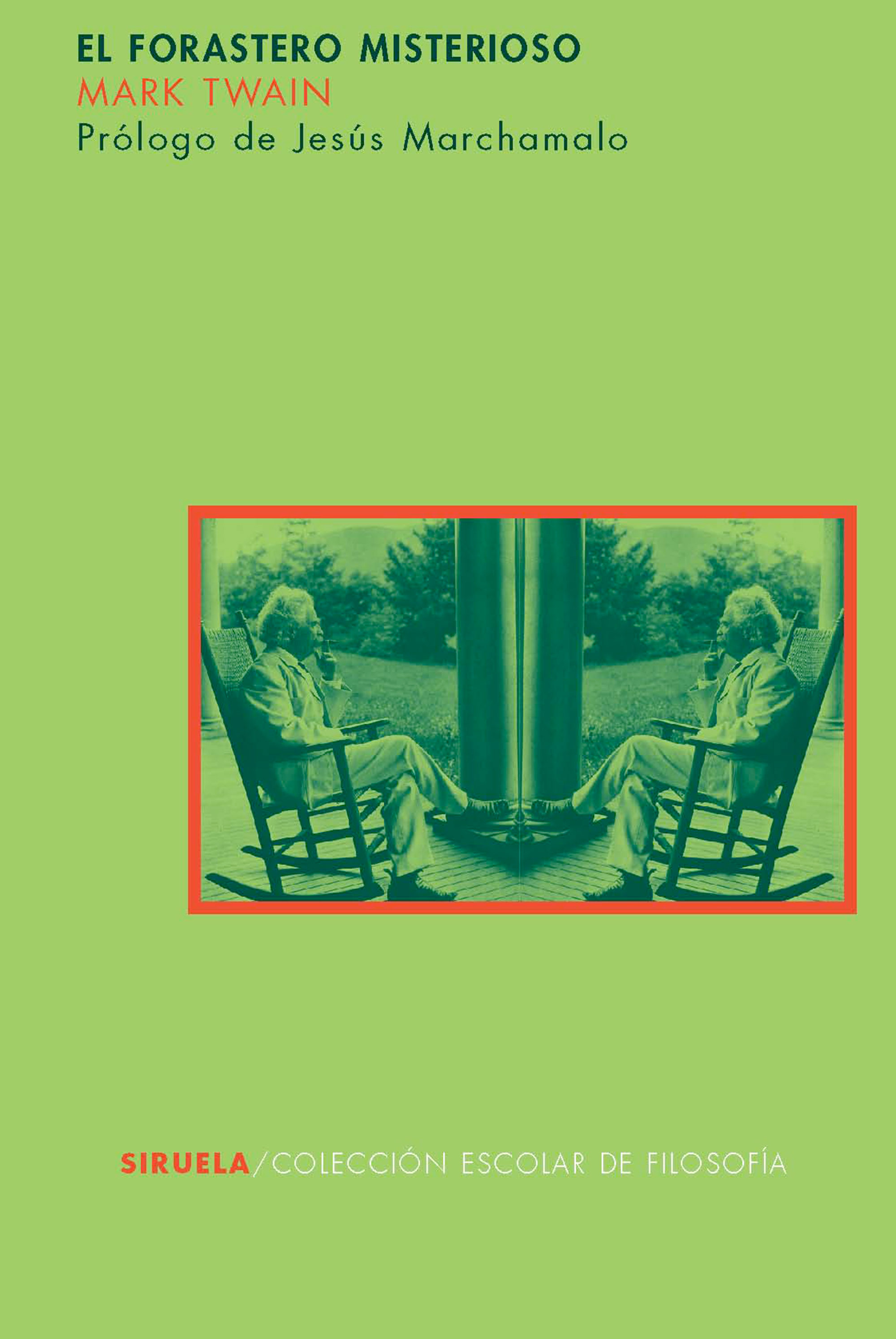 El Forastero Misterioso (escolar De Filosofia) - Twain Mark