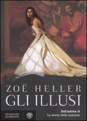Gli Illusi - Heller Zoe