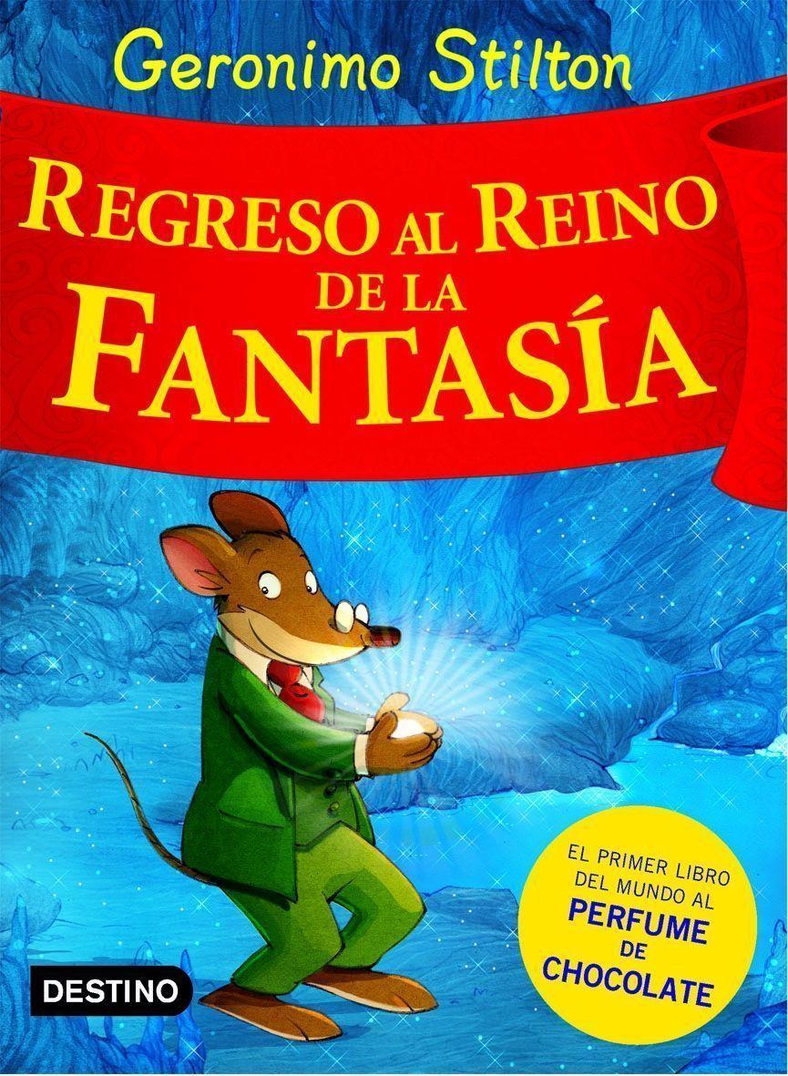 Regreso Al Reino De La Fantasia - Stilton Geronimo