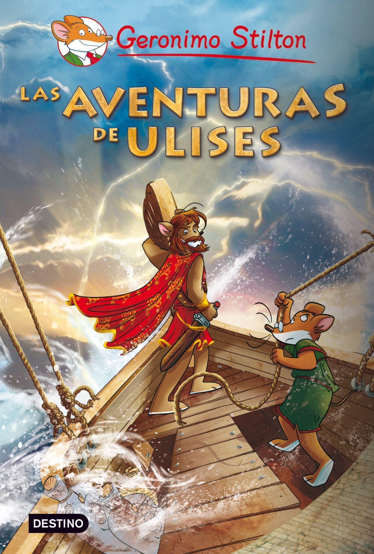 Grandes Historias : Las Aventuras De Ulises - Stilton Geronimo