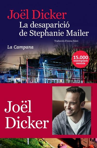 La Desaparició De Stephanie Mailer - Dicker Joël