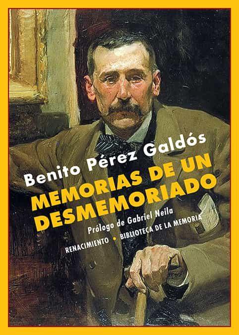 Memorias De Un Desmemoriado - Perez Galdos Benito