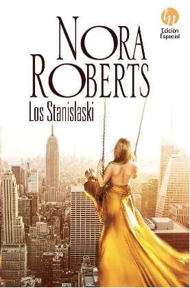 Los Stanislaski (la Musica Del Amor / Negocios Y Placer / Unidos Por L - Roberts Nora