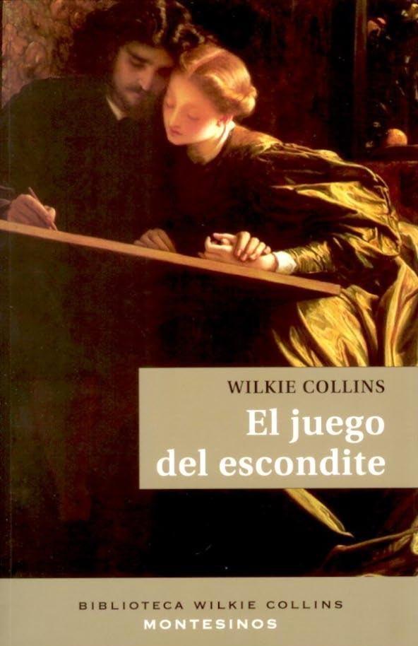El Juego Del Escondite (montesinos) - Collins Wilkie