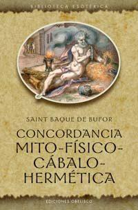Concordancia Mito-fisico-cabalo-hermetica - Bufor Saint Baque