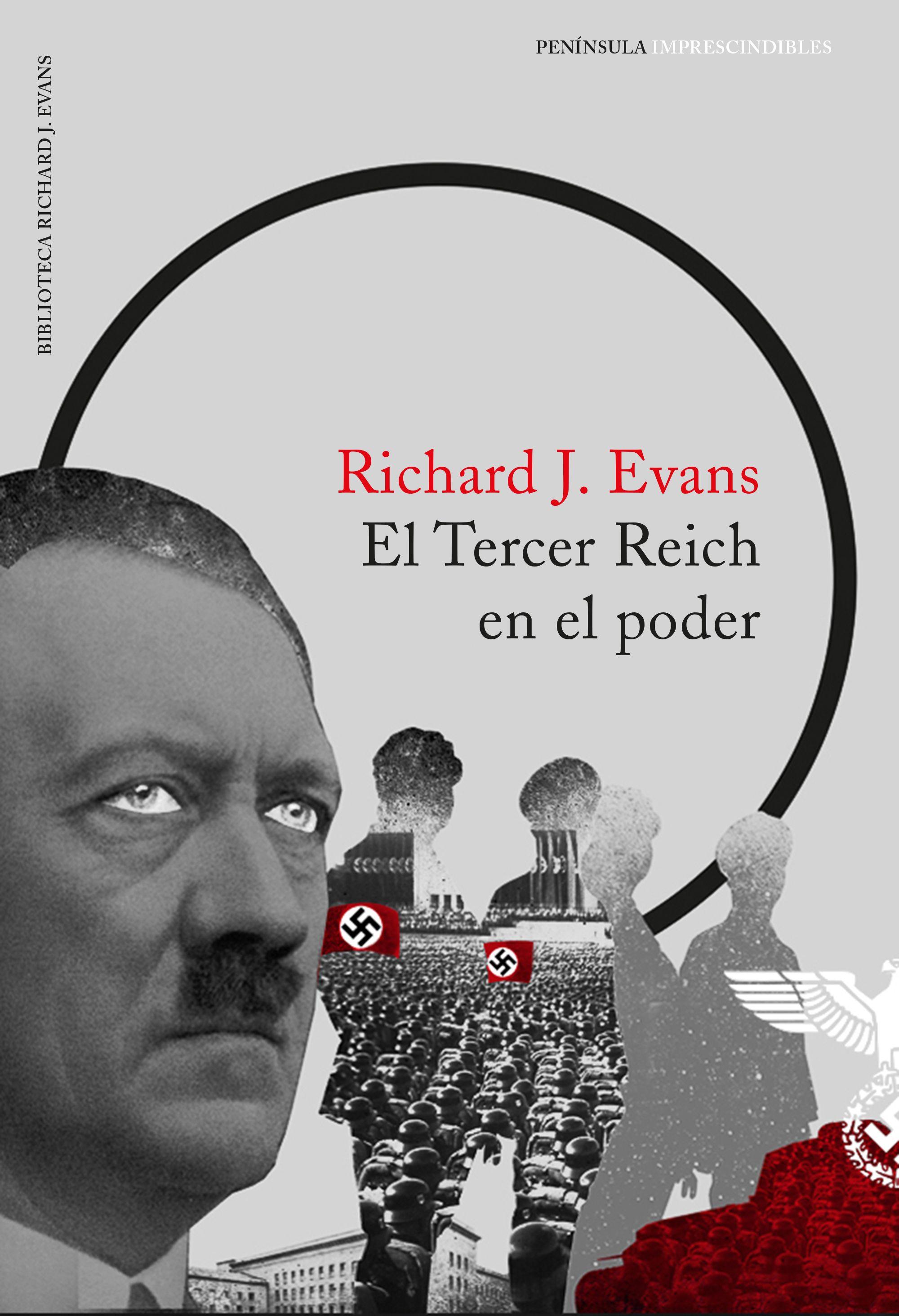 El Tercer Reich En El Poder - Evans Richard J.